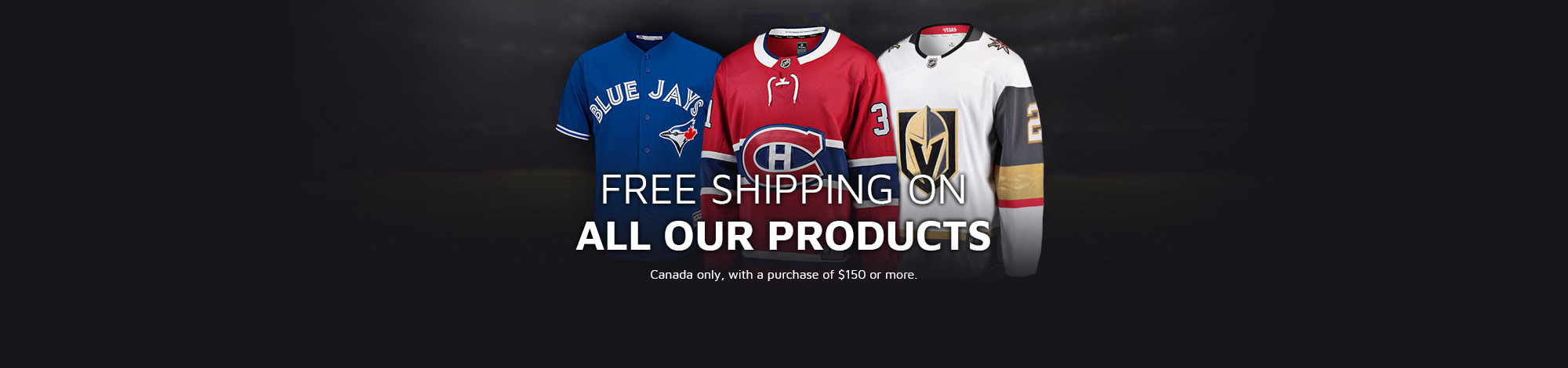 Free shipping in Canada with an order of 150 $ or more